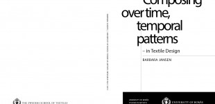 Composing over time, temporal patterns - in Textile Design