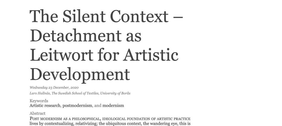 The Silent Context - Detachment as Leitwort for Artistic Development